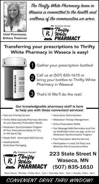 Transferring your prescriptions to Thrifty White Pharmacy in Waseca is easy!