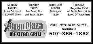 Monday Fajitas, Tuesday Tacos, Wednesday Burger, Thursday Margaritas