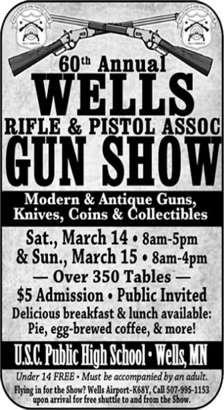 60th Annual Wells Rifle & Pistol Assoc Gun Show