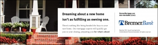 Dreaming about a new home isn't as fulfilling as owning one