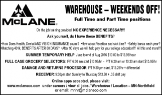 WAREHOUSE - WEEKRNDS OFF!