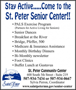 Stay Active... Come to the St. Peter Senior Center!!