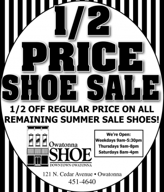 1/2 PRICE SHOE SALE