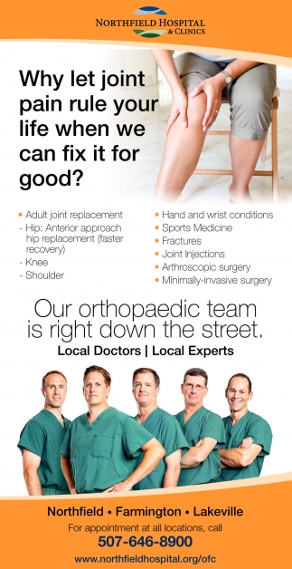 Our orthopaedic team is right down the street