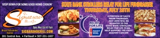 STATE BANK STROLLERS RELAY FOR LIFE FUNDRAISER THURSDAY, JULY 28TH