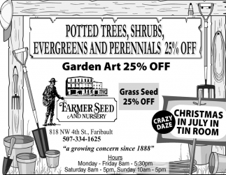 POTTED TREES, EVERGREENS AND PERENNIALS 25% OFF