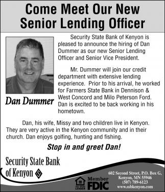Come Meet Our New Senior Lending Officer