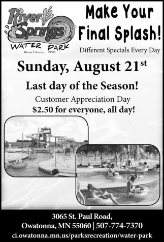 Sunday, August 21 st. Last day of the Season