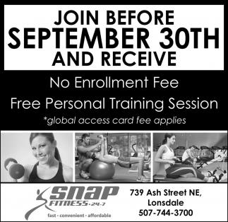 No Enrollment Fee. Free Personal Training Session