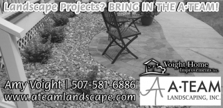 Landscape Projects? BRING IN THE A TEAM!, A Team Landscaping, Northfield, MN