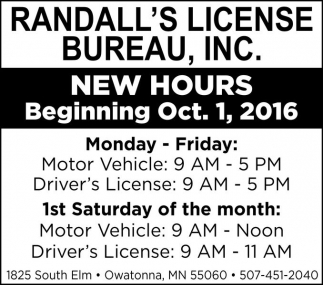 NEW HOURS, Randall's License Bureau Inc, Owatonna, MN
