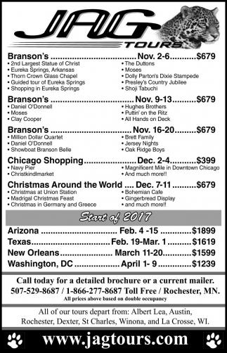 All of tours depart from: Albert Lea, Austin, Rochester