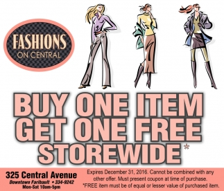 BUY ONE ITEM GET ONE FREE STOREWIDE, Fashion On Central, Faribault, MN