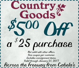 $5.00 Off a $25 purchase, Country Goods , Owatonna, MN