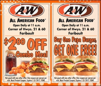 $2.00 OFF Combo Meal / Buy One Papa Burger GET ONE FREE, A And W Faribault, Faribault, MN