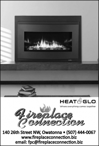 Heat Glo, Fireplace Connection, Owatonna, MN