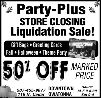 STORE CLOSING LIQUIDATION SALE!, Party Plus, Owatonna, MN