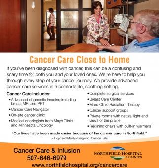 Cancer Care Close to Home