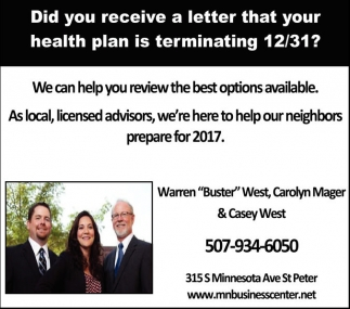 Did you receive a letter that your health plan is terminating 12/31?, Minnesota Business Center, Saint Peter, MN