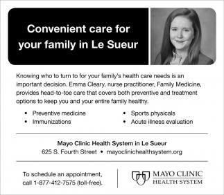 Convenient care gor your family in Le Sueur
